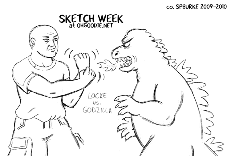 Sketch Week #4 – Locke vs. Godzilla