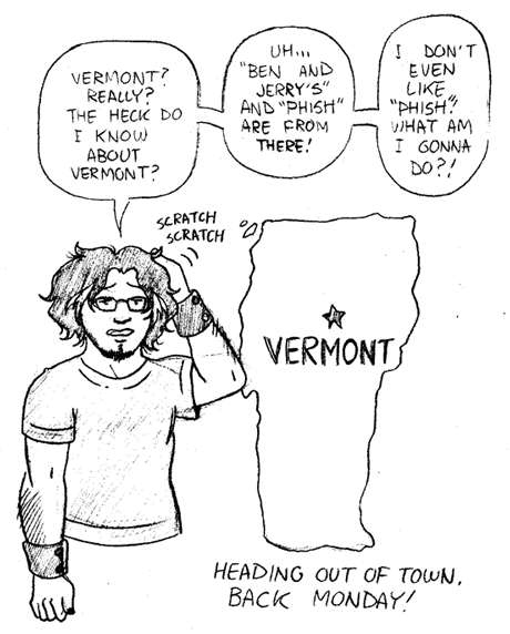 """Vermont?? Really??"""