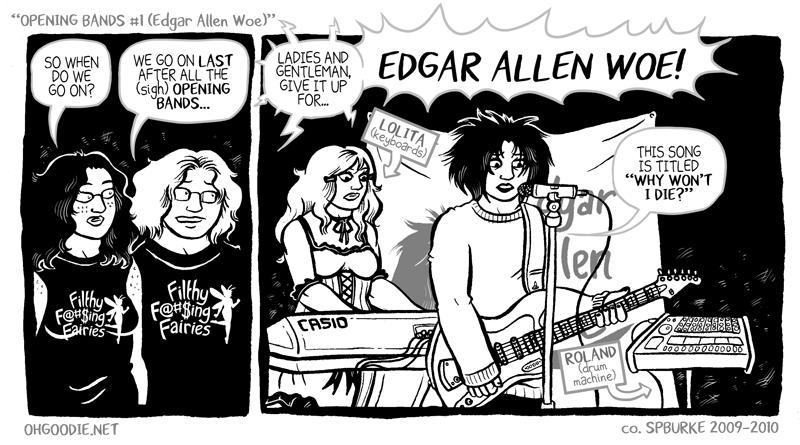 """#131 – """"Opening Bands #1 (Edgar Allen Woe)"""""""