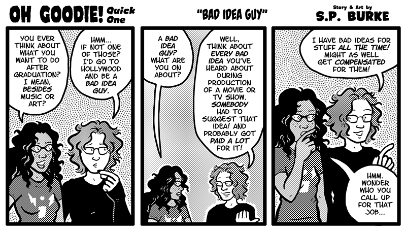 "Quick One #20 – ""Bad Idea Guy"""